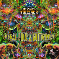 Wizack Twizack - Float Like A Butterfly
