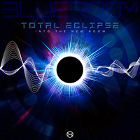 Total Eclipse - Into The New Room