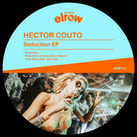 Hector Couto - Seduction EP
