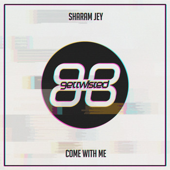 Sharam Jey - Come With Me