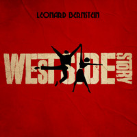 Leonard Bernstein - West Side Story (Songs From The Original Sound Track)