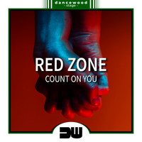 Red Zone - Count On You