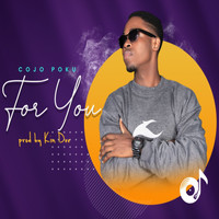 Cojo Poku / - For You