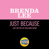 Brenda Lee - Just Because (Live On The Ed Sullivan Show, January 13, 1963)