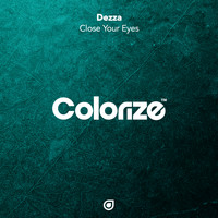 Dezza - Close Your Eyes