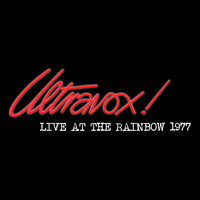 Ultravox! - Live At The Rainbow - February 1977