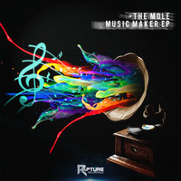 The Mole - Music Maker EP (Explicit)
