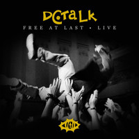 DC Talk - Free At Last (Live)