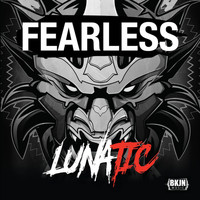 Lunatic - Fearless (2018) (Explicit)