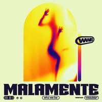 Who  We Be - Malamente (Explicit)