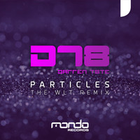 Darren Tate - Particles (The WLT Remix)