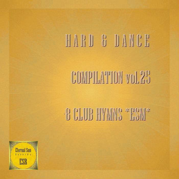 Various Artists - Hard & Dance Compilation, Vol. 25 - 8 Club Hymns ESM
