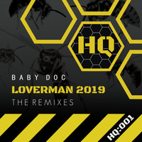 Baby Doc - Lover Man (2019: The Remixes)