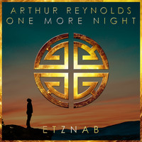 Arthur Reynolds - One More Night