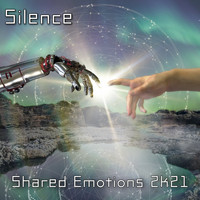 Silence - Shared Emotions 2k21