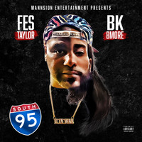 Fes Taylor & Bkbmore - 95 South (Explicit)