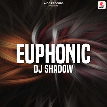 DJ Shadow - Euphonic