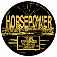 Horsepower Productions - Stranger / TP