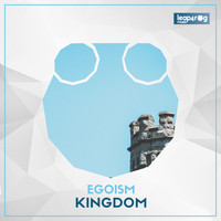 Egoism - Kingdom