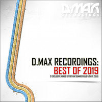 Bryan Summerville & Dave Cold - D.MAX Recordings: Best of 2019
