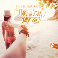 Divine Inspiration - The Way (Jay G Remix)