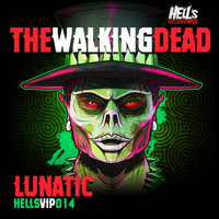 Lunatic - The Walking Dead EP