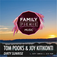 Tom Pooks - Dirty Sunrise