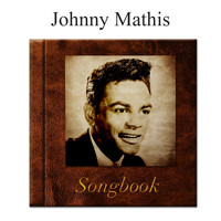 Johnny Mathis - The Johnny Mathis Songbook