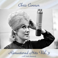 Chris Connor - Remastered Hits Vol. 3 (All Tracks Remastered)