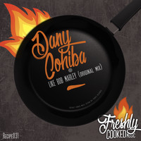 Dany Cohiba - Like Bob Marley (Guanaboa Version)