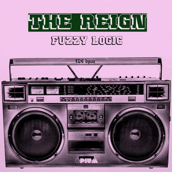 The Reign - Fuzzy Logic