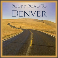 Various Artist - Rocky Road To Denver