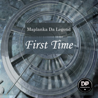 Maplanka Da Legend - First Time