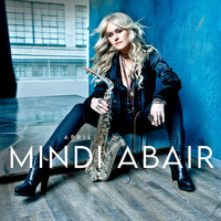 Mindi Abair - April (Radio Edit)