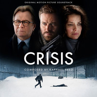 Raphael Reed - Crisis (Original Motion Picture Soundtrack)
