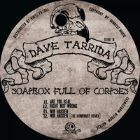 Dave Tarrida - Soapbox Full Of Corpses