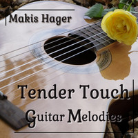 Makis Hager - Tender Touch - Guitar Melodies