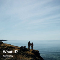 Paul Ridley - What If