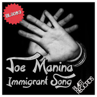 Joe Manina - Immigrant Song