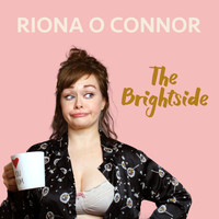 Riona O Connor - The Brightside (Explicit)