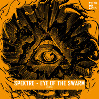 Spektre - Eye Of The Swarm