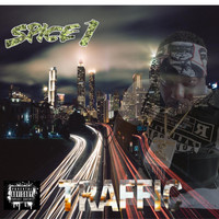 SPICE 1 - Traffic (Explicit)