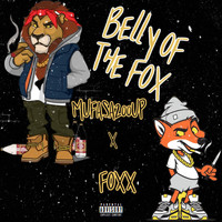 Foxx - Belly of The Fox (Explicit)