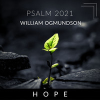 William Ogmundson - Psalm 2021