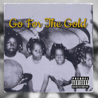 Goldie - Go For The Gold (Explicit)
