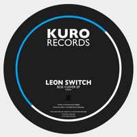 Leon Switch - Box Clever EP