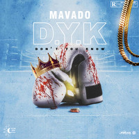 Mavado - Don't You Know (Explicit)