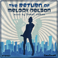 Lionel Cohen - The Return of Melody Nelson