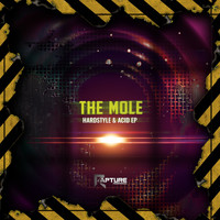 The Mole - Hardstyle & Acid EP