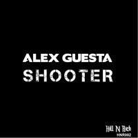 Alex Guesta - Shooter